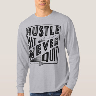 Lacrosse, Hustle Hit Never Quit Shirt
