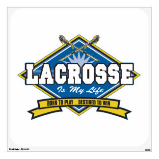 Lacrosse is My Life Wall Decal