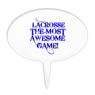 lacrosse most awesome game! cake topper