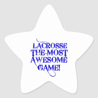 lacrosse most awesome game! star sticker