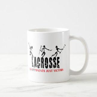 Lacrosse No opponents Just Victims T-Shirts Gifts Coffee Mug
