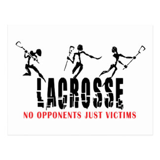 Lacrosse No opponents Just Victims T-Shirts Gifts Postcard