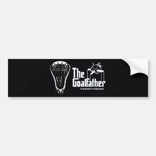 Lacrosse Parody Goalfather Bumper Sticker