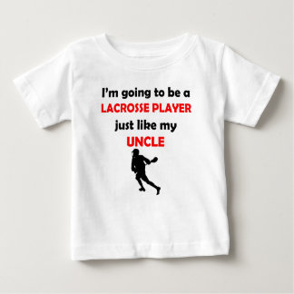 Lacrosse Player Like My Uncle Baby T-Shirt