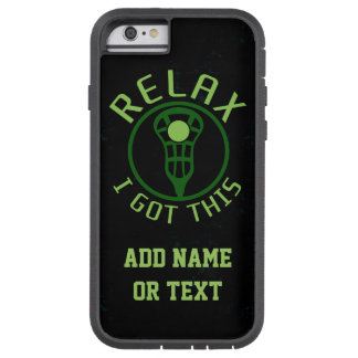 Lacrosse ReLAX I Got This Tough Xtreme iPhone 6 Case