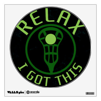 Lacrosse ReLAX I Got This Wall Graphic