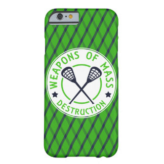 Lacrosse Weapons of Destruction Barely There iPhone 6 Case