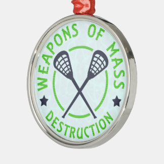 Lacrosse Weapons of Destruction Round Metal Christmas Ornament