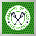 Lacrosse Weapons of Destruction Poster Print
