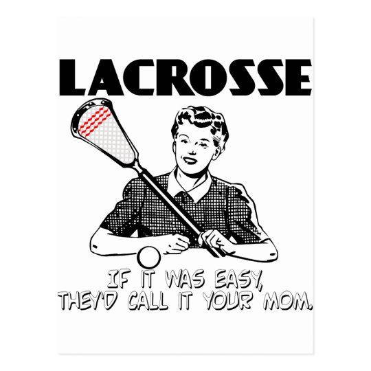 Lacrosse Your Mom Postcard