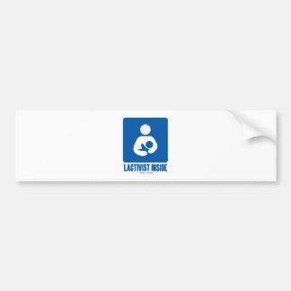 Lactivist Inside Breastfeeding Advocacy Sign Bumper Stickers