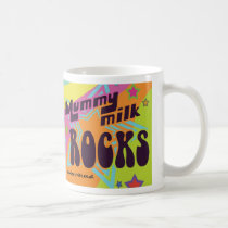 Lactivist Mummy Milk Rocks Mug