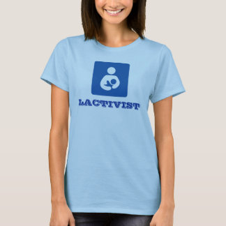 Lactivist Shirt