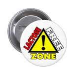 Lactose Free Zone (Dairy Free) 2 Inch Round Button