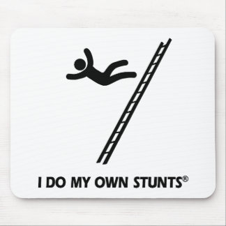 Ladder My Own Stunts Mouse Pad