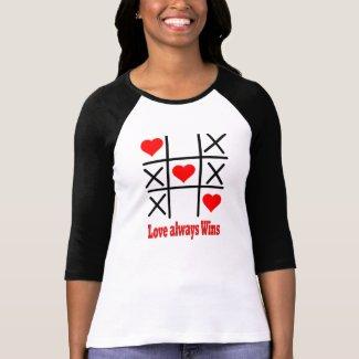 Ladies 3/4 Sleeve Raglan -LOVE ALWAYS WINS Shirt