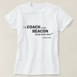 Ladies Baby Doll T - 'A coach is your beacon...' T-Shirt