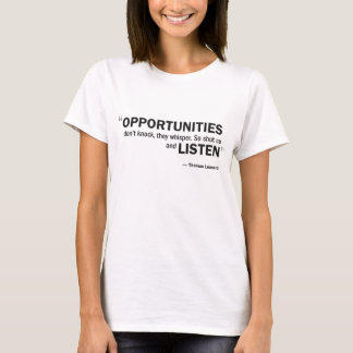 Ladies Baby Doll T -'Opportunities don't knock...' T-Shirt