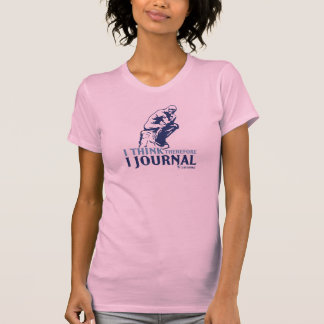Ladies Classic T's (I Think, Therefore I Journal) T-Shirt