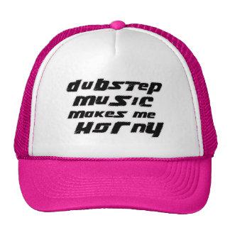 Ladies Dubstep Music makes me horny Trucker Hat
