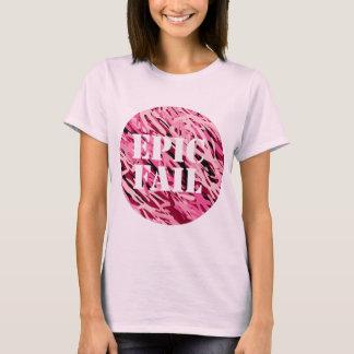 Ladies EPIC FAIL Pink T-Shirt