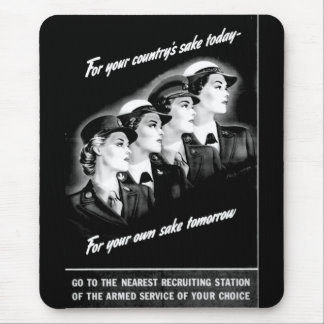 Ladies Go to The Nearest Recruiting Station Mouse Pad