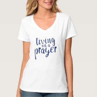 Ladies Living on a Prayer Navy Blue T-Shirt