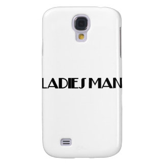 Ladies Man Galaxy S4 Cover