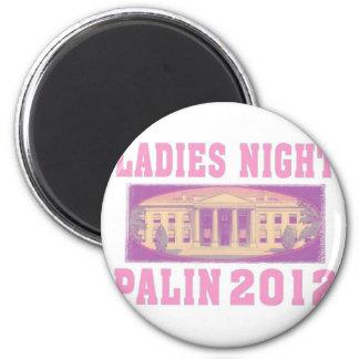 Ladies Night Palin 2012 2 Inch Round Magnet