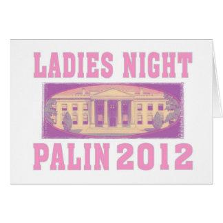 Ladies Night Palin 2012 Greeting Card