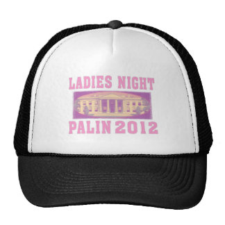 Ladies Night Palin 2012 Trucker Hat
