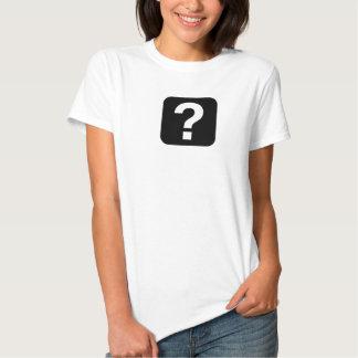 Ladies Question Mark Tee Shirt