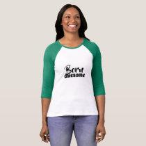 """Ladies Raglan Tshirt 2  """"Born Awesome"""""""
