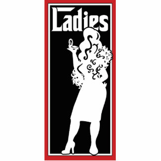 Ladies Restroom/Bathroom sign Statuette