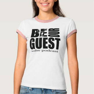 Ladies Ringer Style Be Our Guest Podcast T-Shirt