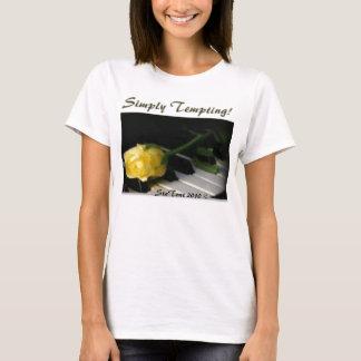 Ladies Simply Tempting Tee Shirt
