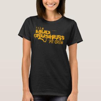 Ladies Team Mud Crushers Pit Crew T-Shirt