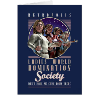 Ladies' World Domination Society Greeting Card