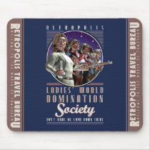 Ladies' World Domination Society Mouse Pad