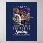 "Ladies' World Domination Society poster (16x20"")"