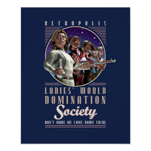 Ladies' World Domination Society poster (16x20