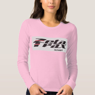 "Ladies ""Zeta Trax Activist!"" long sleeve (colored) T-shirt"
