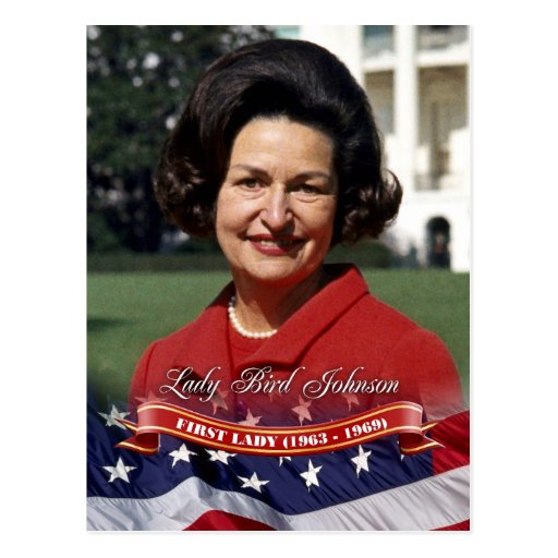 Lady Bird Johnson, First Lady of the U.S. Post Cards