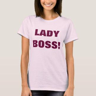 LADY BOSS! T-Shirt