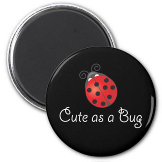 Lady Bug - Cute as a Bug Magnets