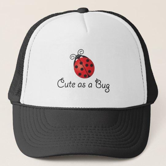 Lady Bug - Cute as a Bug Trucker Hat