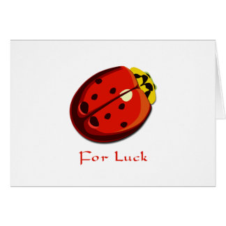 Lady Bug - For Luck Greeting Card