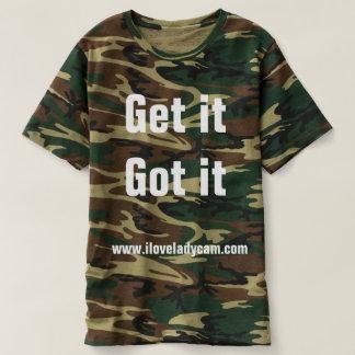 Lady Cam Camo Get it Got it T-Shirt
