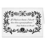 Lady Catherine de Bourgh funny quote Notecard Stationery Note Card