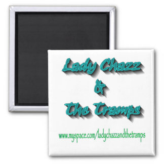 Lady Chazz and The Tramps Magnet #3